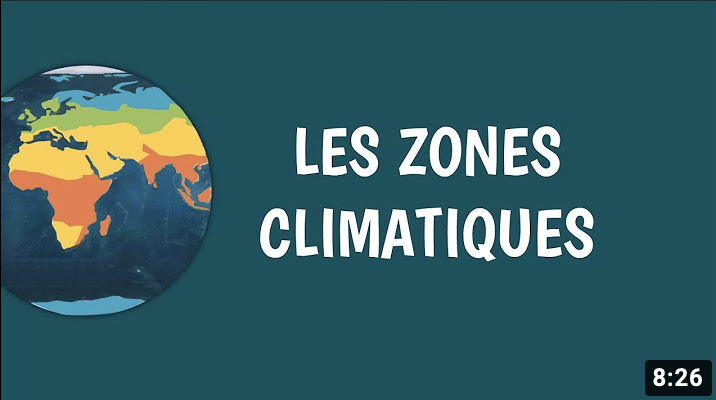 Les zones climatiques (vidéo)